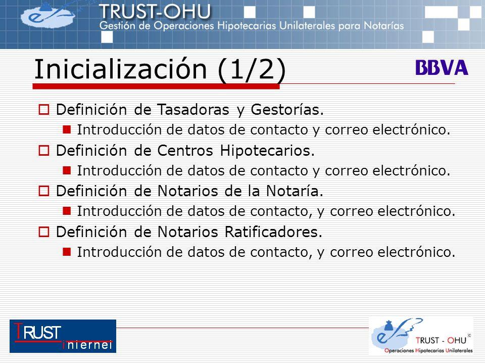 Inicialización (1/2) Definición de Tasadoras y Gestorías.