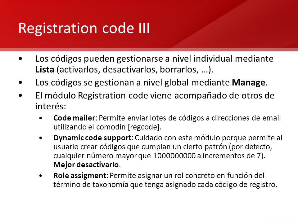 Registration code III Los códigos pueden gestionarse a nivel individual mediante Lista (activarlos, desactivarlos, borrarlos, …).