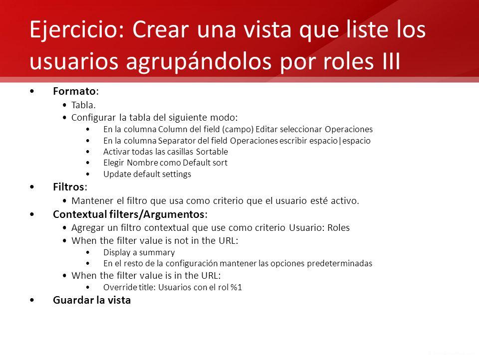 Ejercicio: Crear una vista que liste los usuarios agrupándolos por roles III