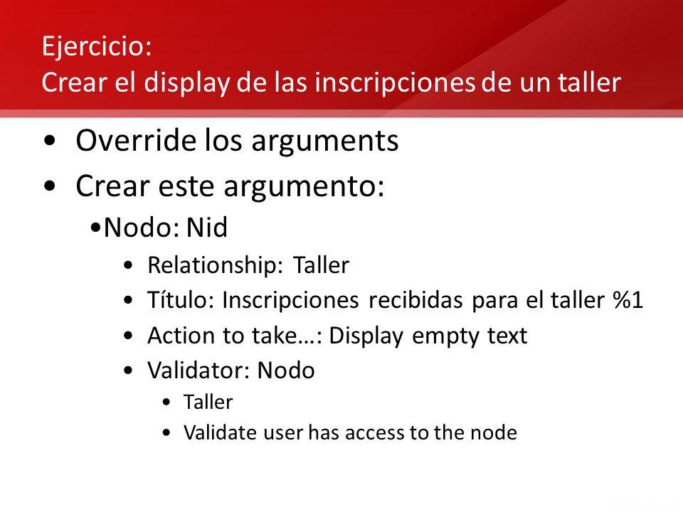 Ejercicio: Crear el display de las inscripciones de un taller
