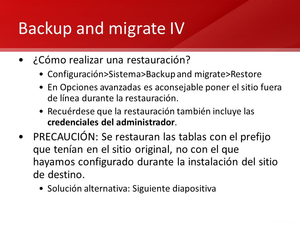 Backup and migrate IV ¿Cómo realizar una restauración