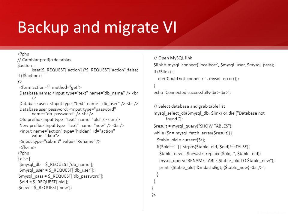 Backup and migrate VI < php // Cambiar prefijo de tablas