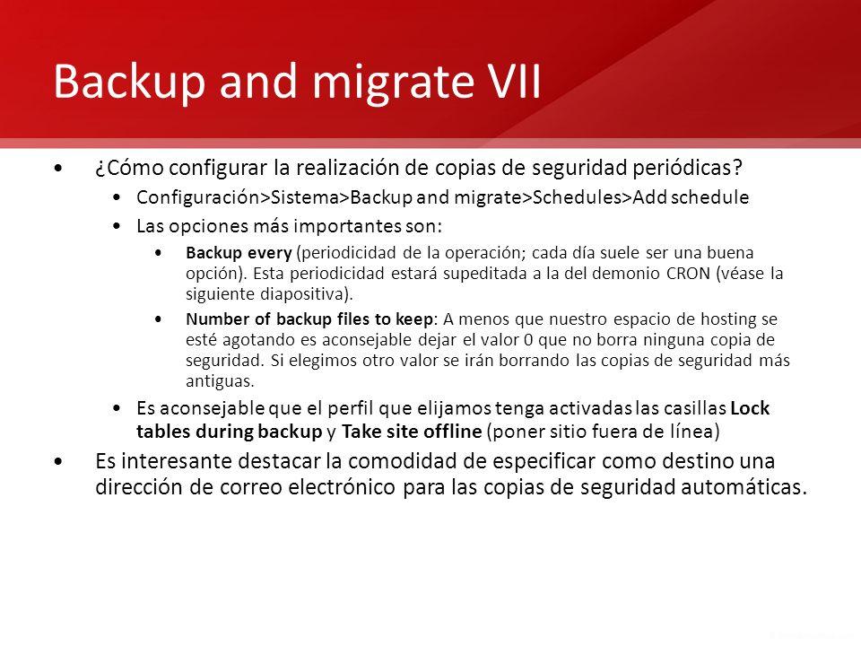 Backup and migrate VII ¿Cómo configurar la realización de copias de seguridad periódicas