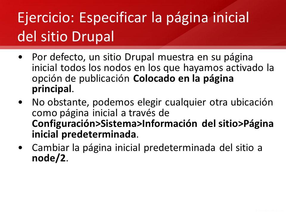 Ejercicio: Especificar la página inicial del sitio Drupal