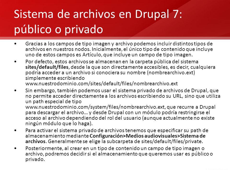 Sistema de archivos en Drupal 7: público o privado