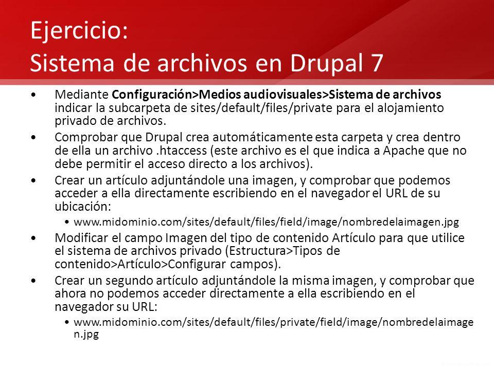 Ejercicio: Sistema de archivos en Drupal 7
