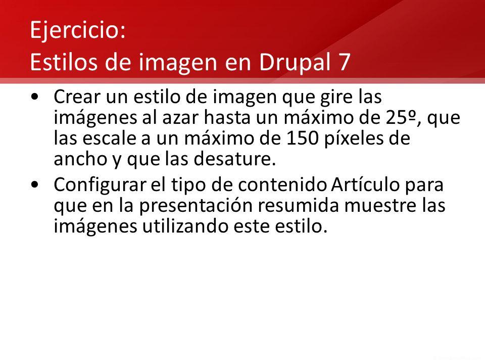 Ejercicio: Estilos de imagen en Drupal 7