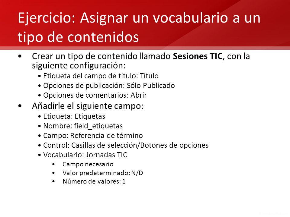 Ejercicio: Asignar un vocabulario a un tipo de contenidos