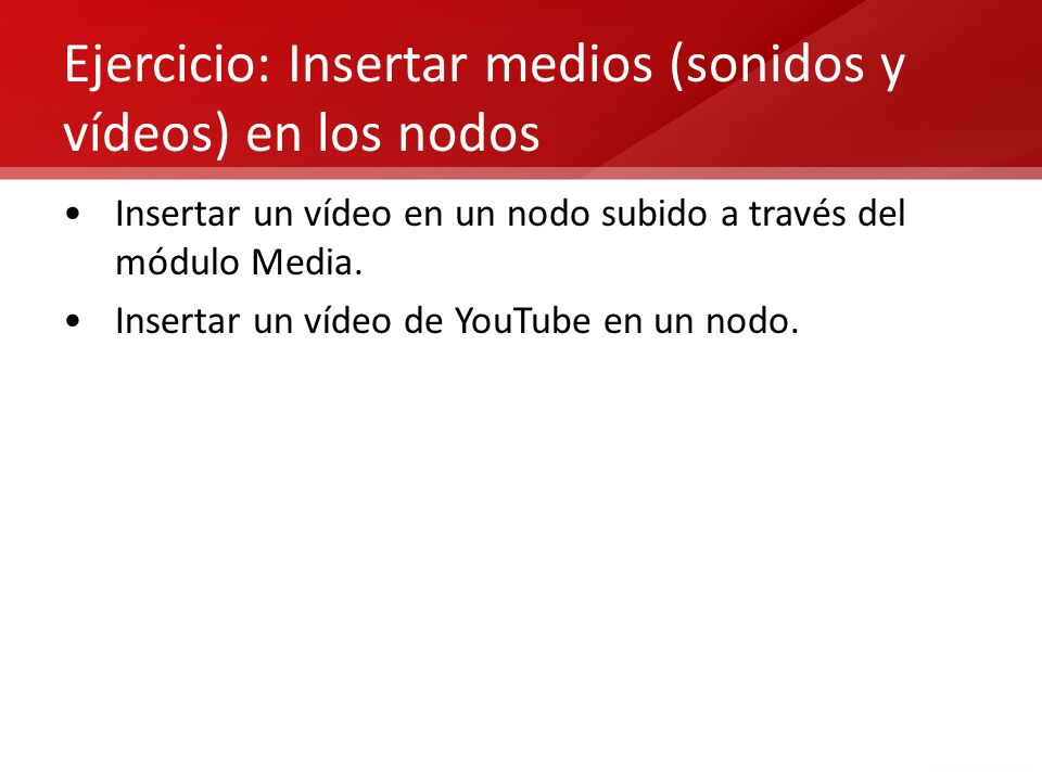 Ejercicio: Insertar medios (sonidos y vídeos) en los nodos