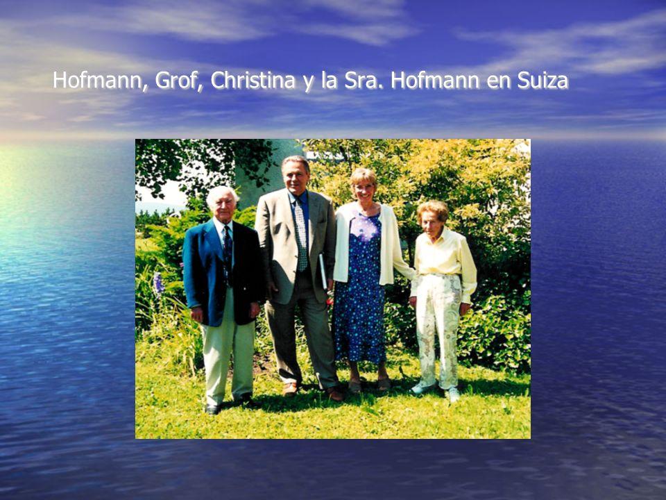 Hofmann, Grof, Christina y la Sra. Hofmann en Suiza