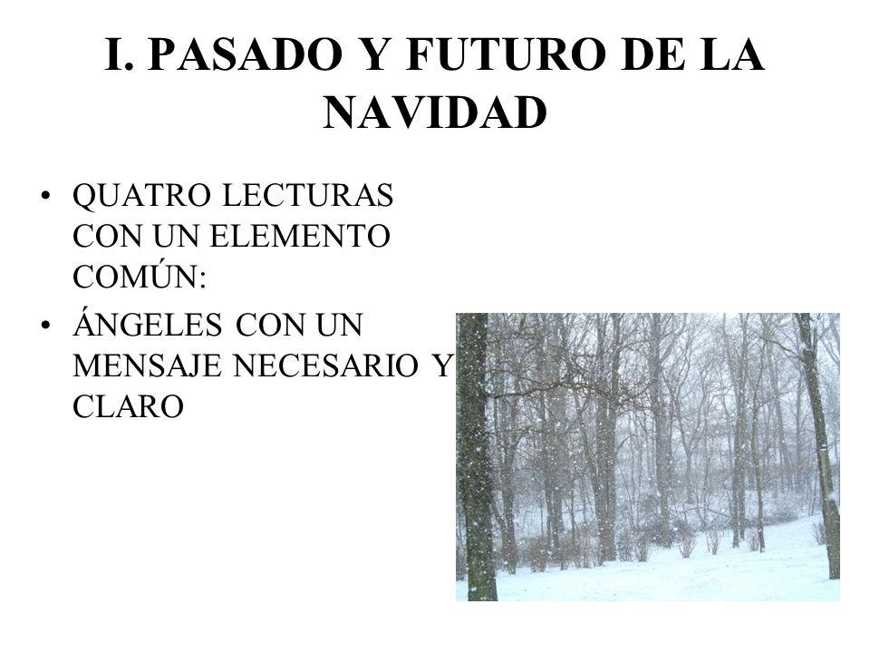 I. PASADO Y FUTURO DE LA NAVIDAD