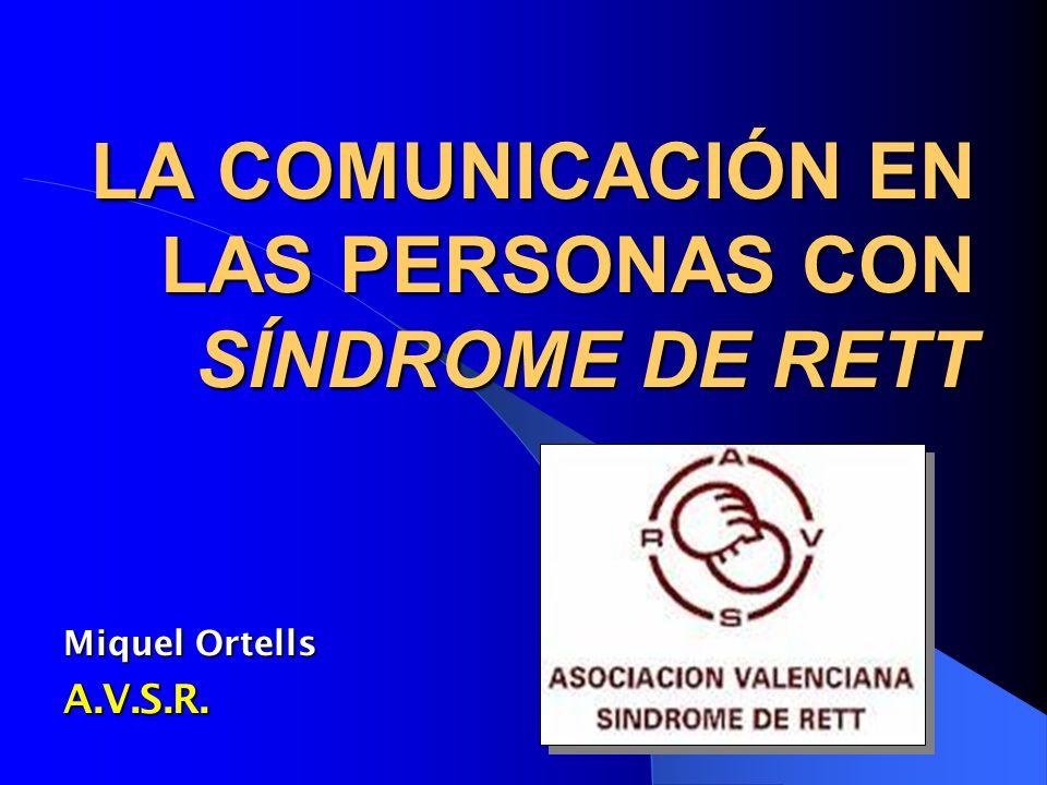 LA COMUNICACIÓN EN LAS PERSONAS CON SÍNDROME DE RETT