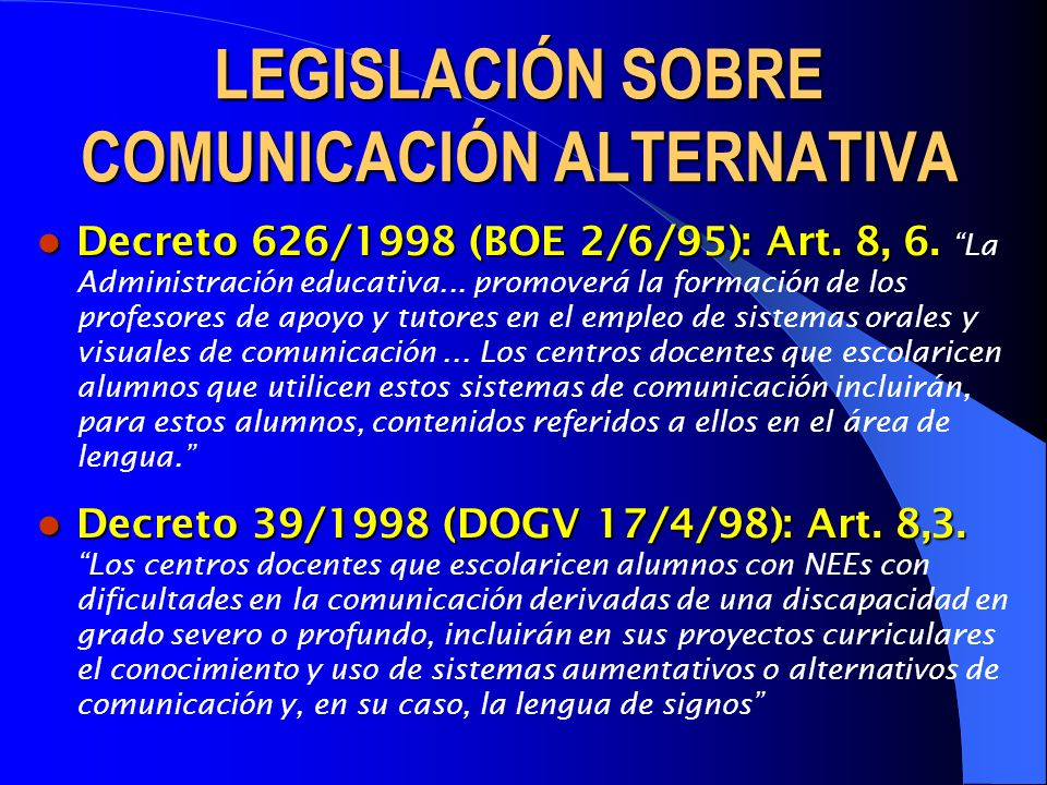 LEGISLACIÓN SOBRE COMUNICACIÓN ALTERNATIVA