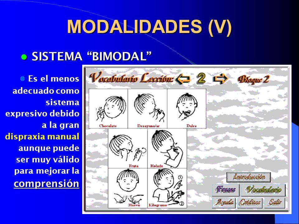 MODALIDADES (V) SISTEMA BIMODAL