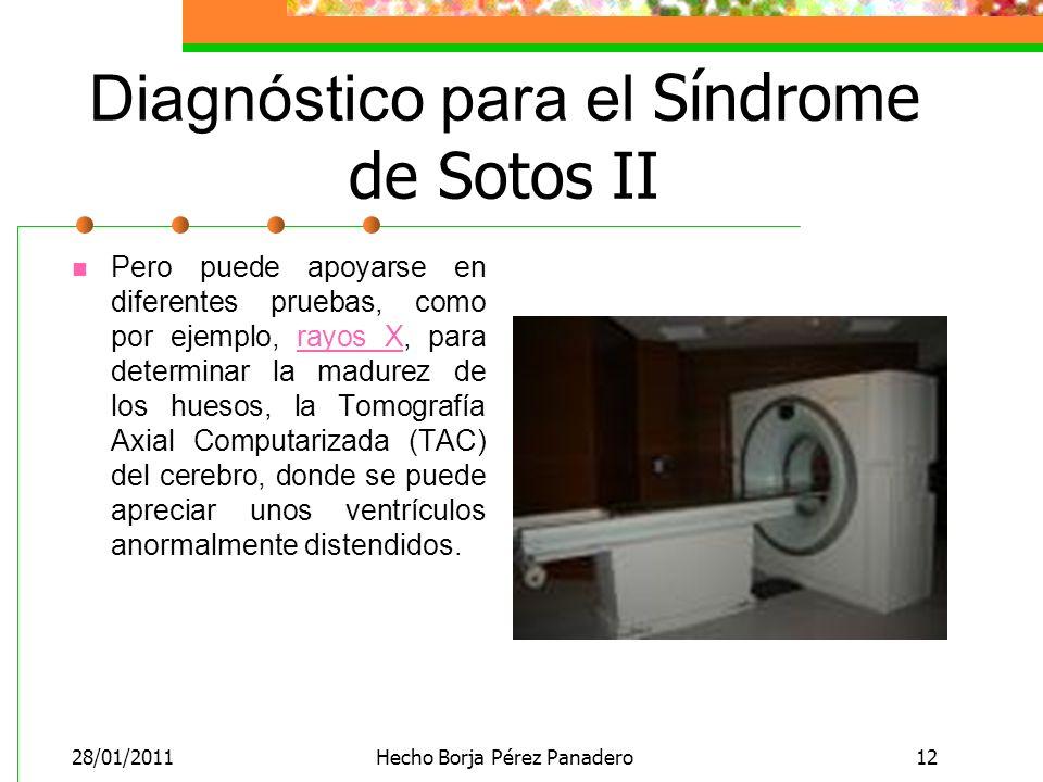 Diagnóstico para el Síndrome de Sotos II