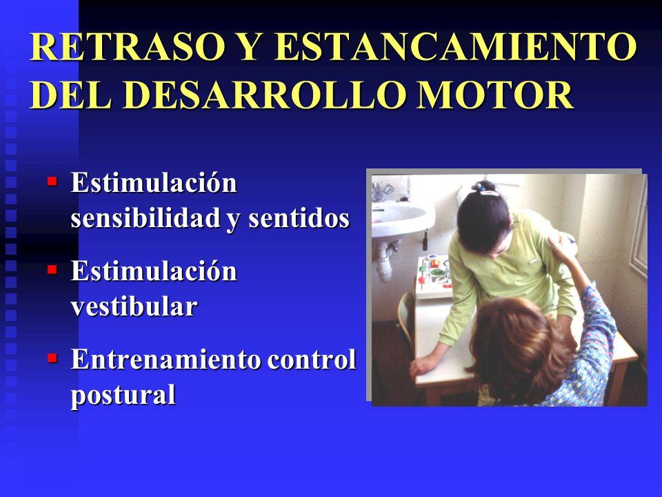 RETRASO Y ESTANCAMIENTO DEL DESARROLLO MOTOR