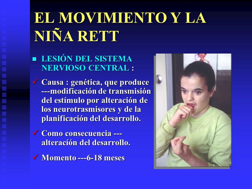 EL MOVIMIENTO Y LA NIÑA RETT