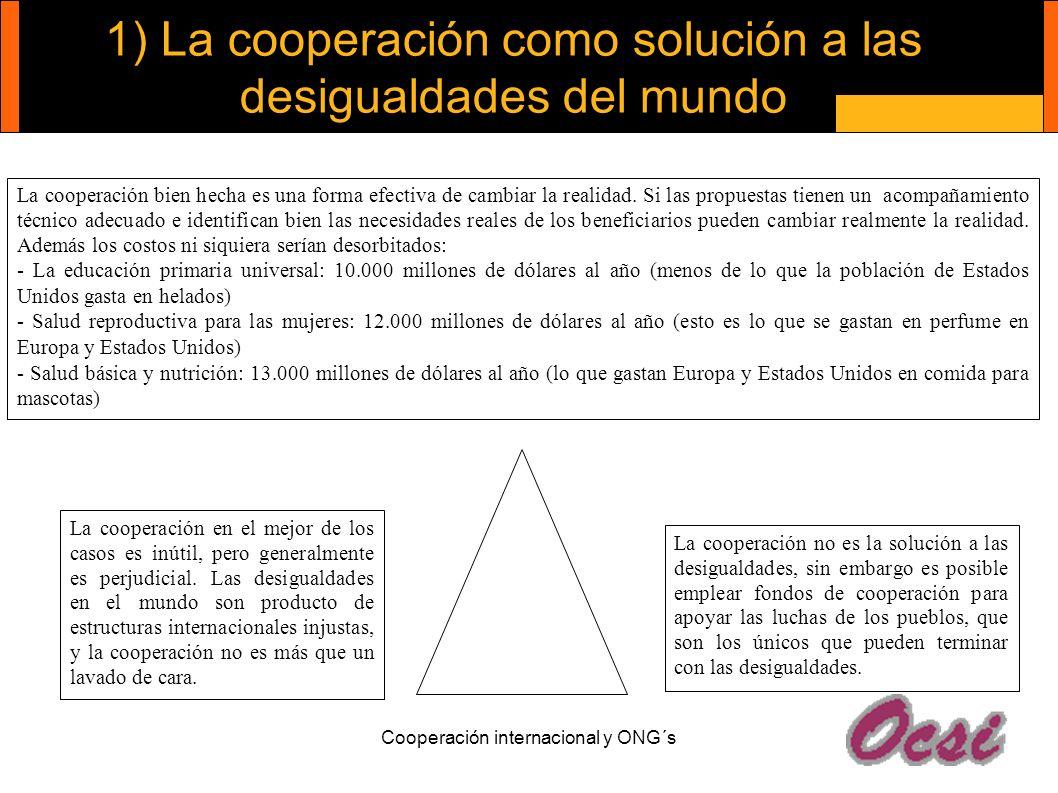 1) La cooperación como solución a las desigualdades del mundo