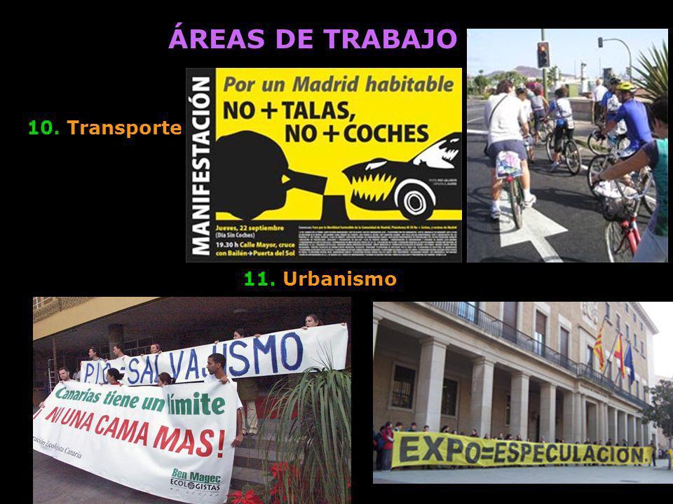 ÁREAS DE TRABAJO 10. Transporte 11. Urbanismo