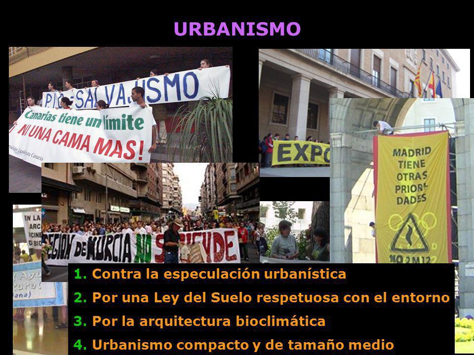URBANISMO 1. Contra la especulación urbanística