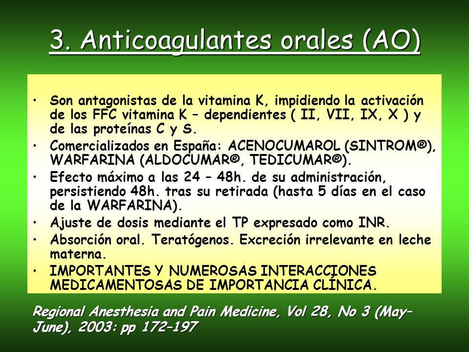 3. Anticoagulantes orales (AO)
