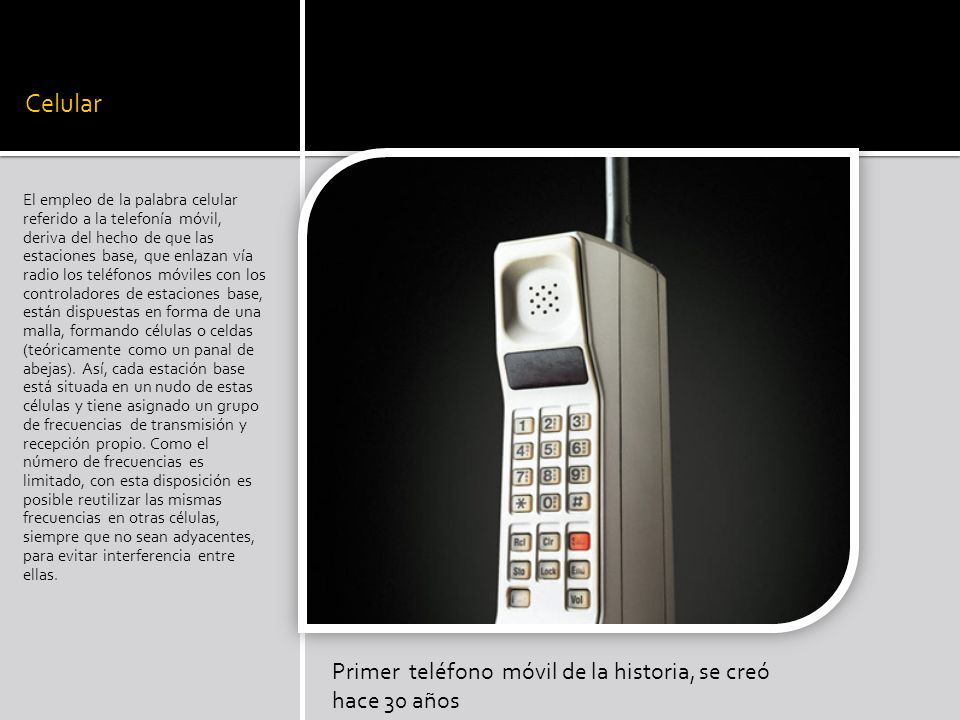 Celular Primer teléfono móvil de la historia, se creó hace 30 años