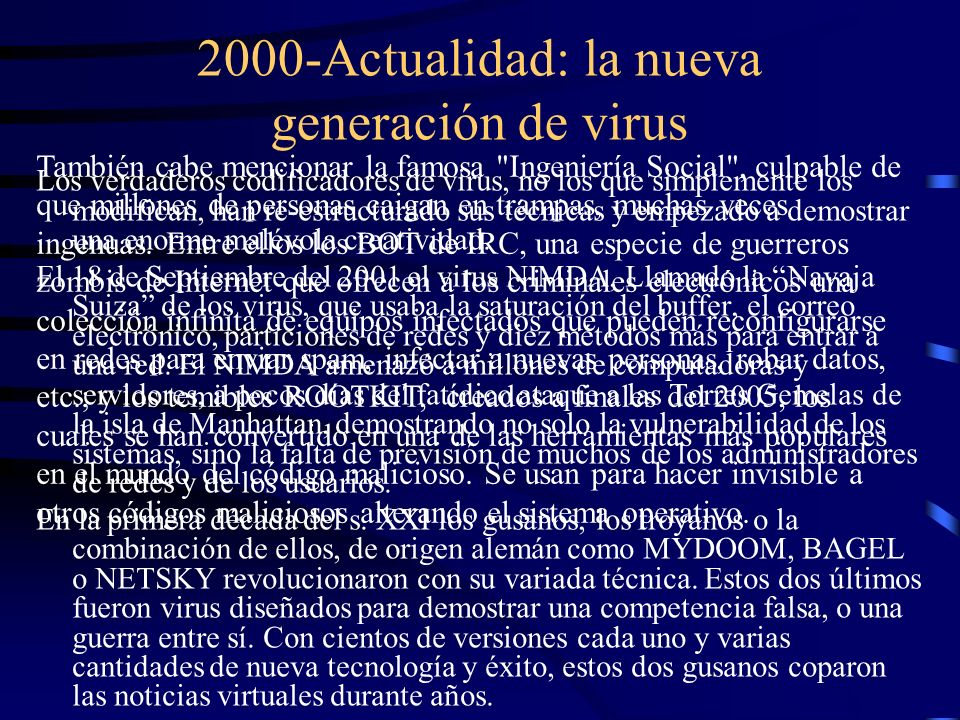 2000-Actualidad: la nueva generación de virus