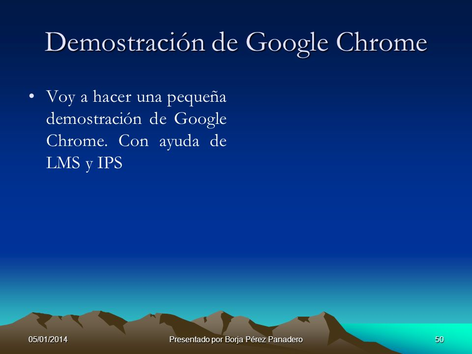 Demostración de Google Chrome