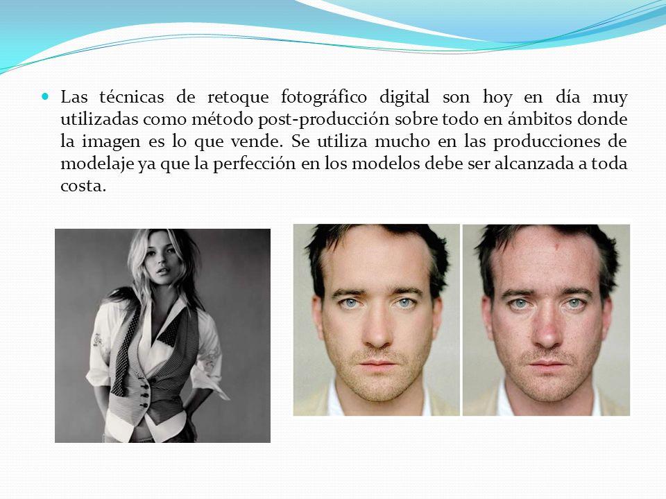 Las técnicas de retoque fotográfico digital son hoy en día muy utilizadas como método post-producción sobre todo en ámbitos donde la imagen es lo que vende.