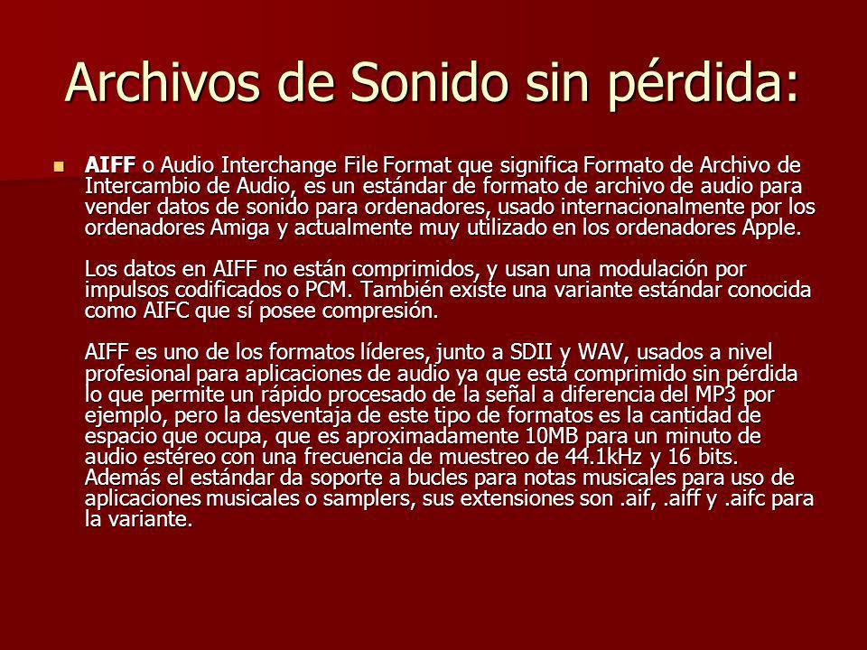 Archivos de Sonido sin pérdida: