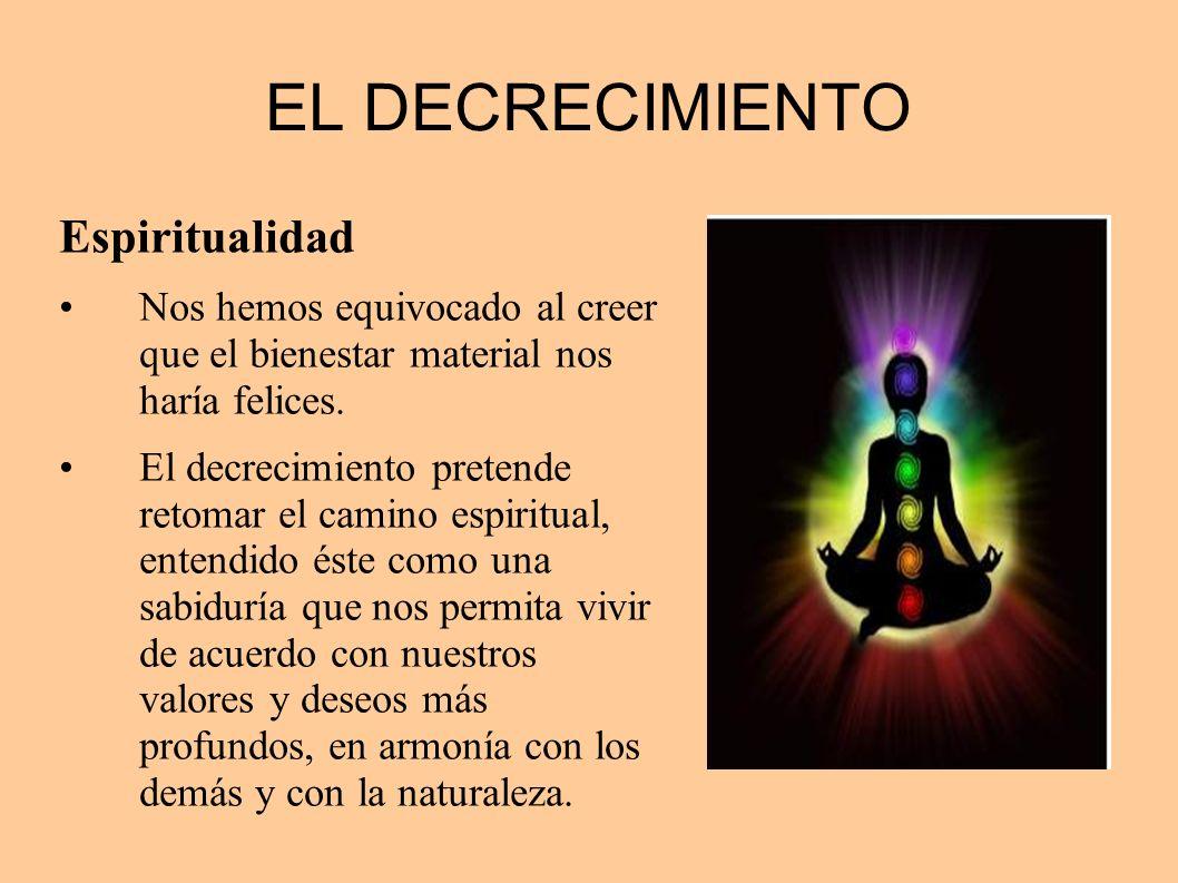 EL DECRECIMIENTO Espiritualidad