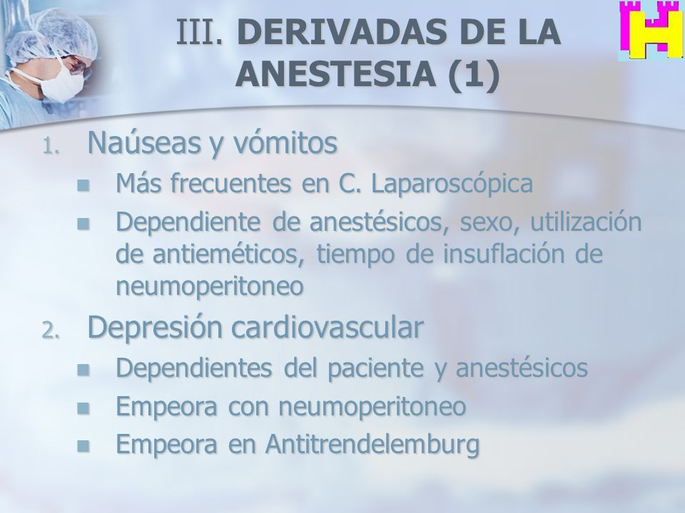 III. DERIVADAS DE LA ANESTESIA (1)