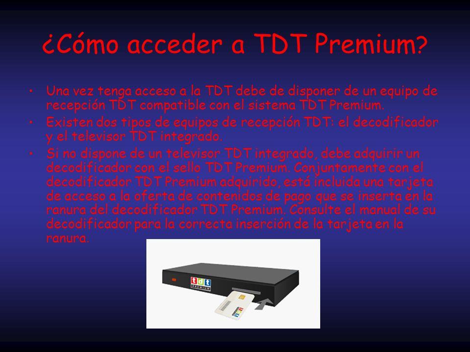 ¿Cómo acceder a TDT Premium