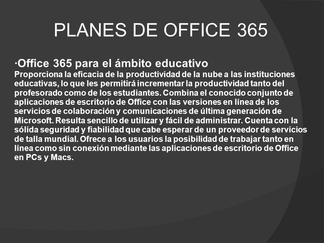 PLANES DE OFFICE 365 ·Office 365 para el ámbito educativo