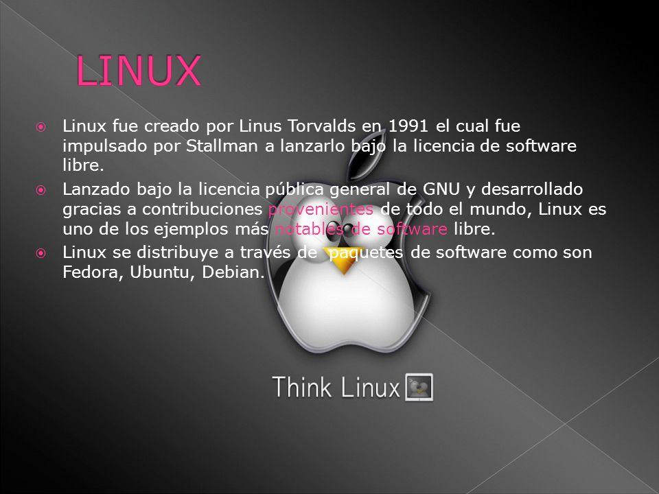 LINUX Linux fue creado por Linus Torvalds en 1991 el cual fue impulsado por Stallman a lanzarlo bajo la licencia de software libre.