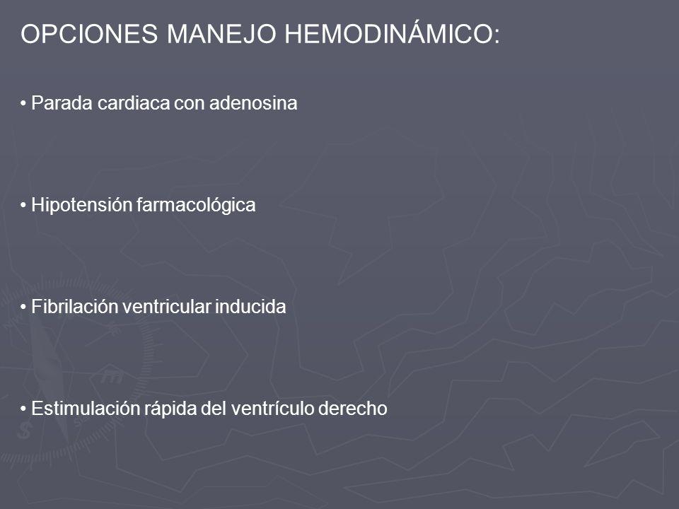 OPCIONES MANEJO HEMODINÁMICO: