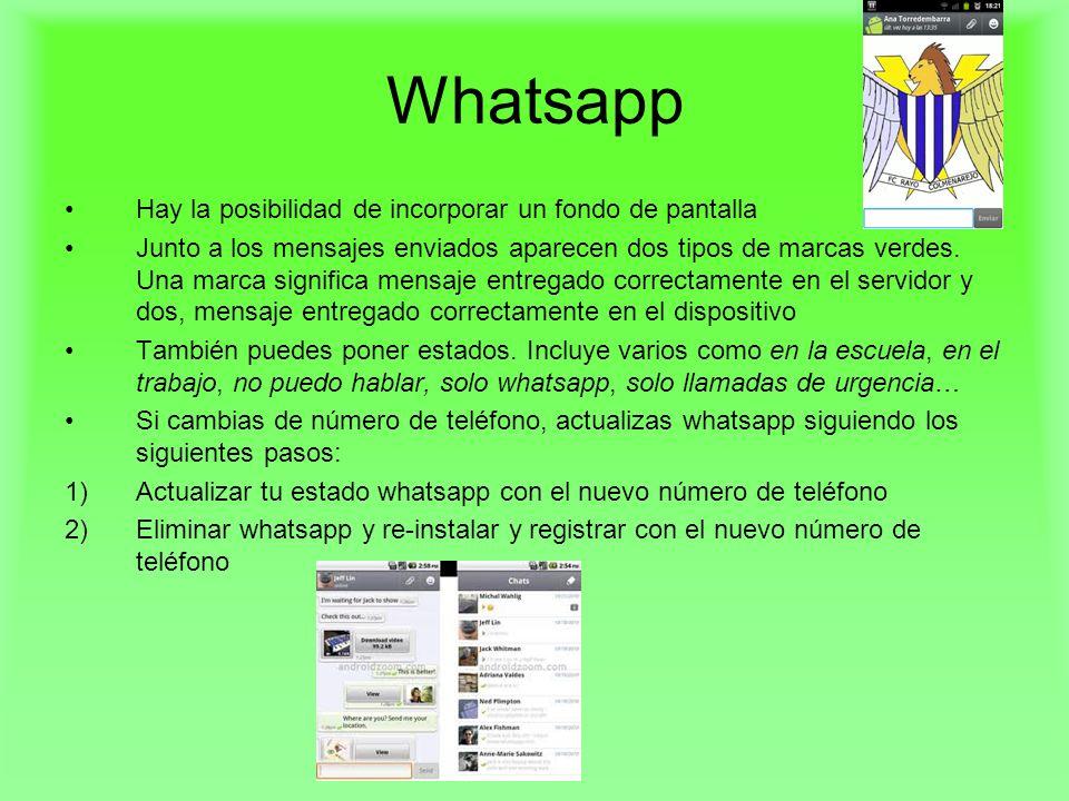 Whatsapp Hay la posibilidad de incorporar un fondo de pantalla