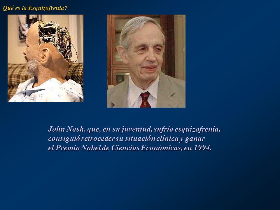 John Nash, que, en su juventud, sufría esquizofrenia,