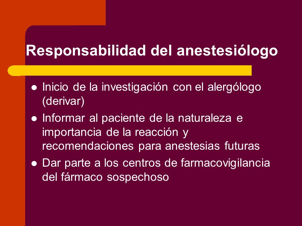 Responsabilidad del anestesiólogo