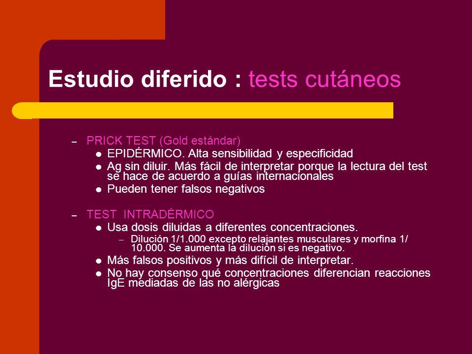 Estudio diferido : tests cutáneos