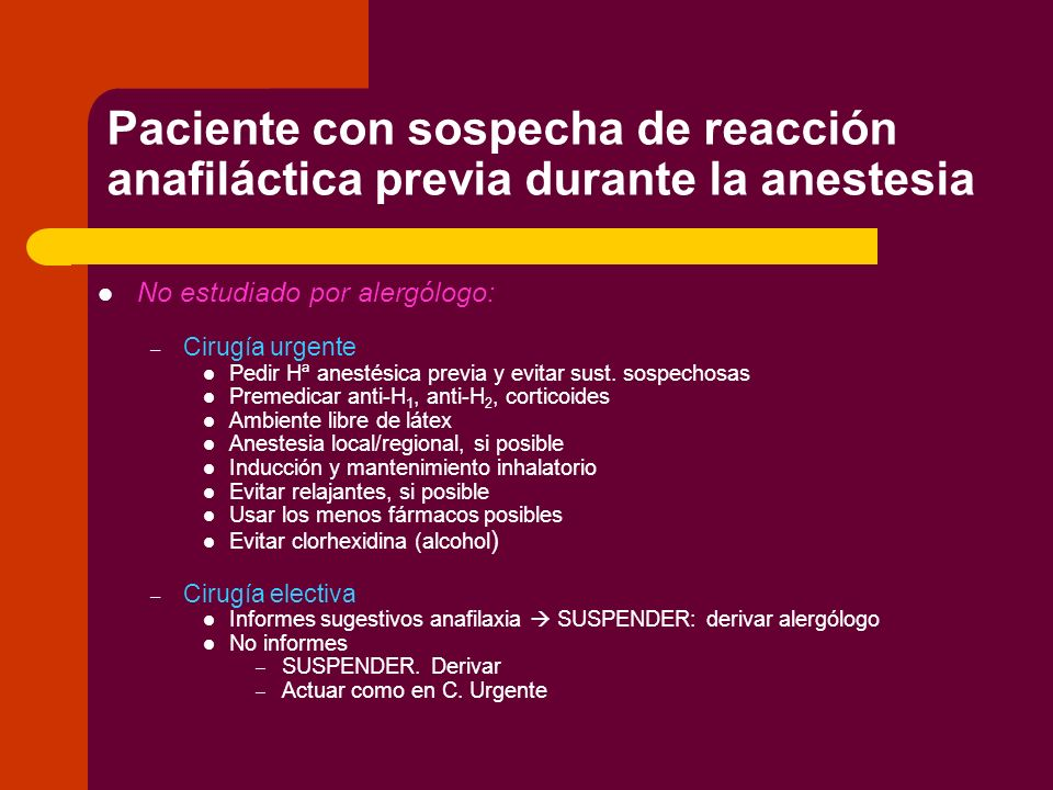 Paciente con sospecha de reacción anafiláctica previa durante la anestesia