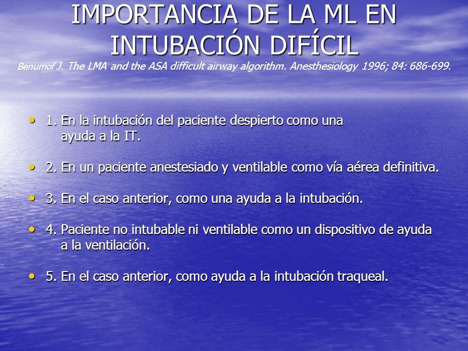 IMPORTANCIA DE LA ML EN INTUBACIÓN DIFÍCIL Benumof J