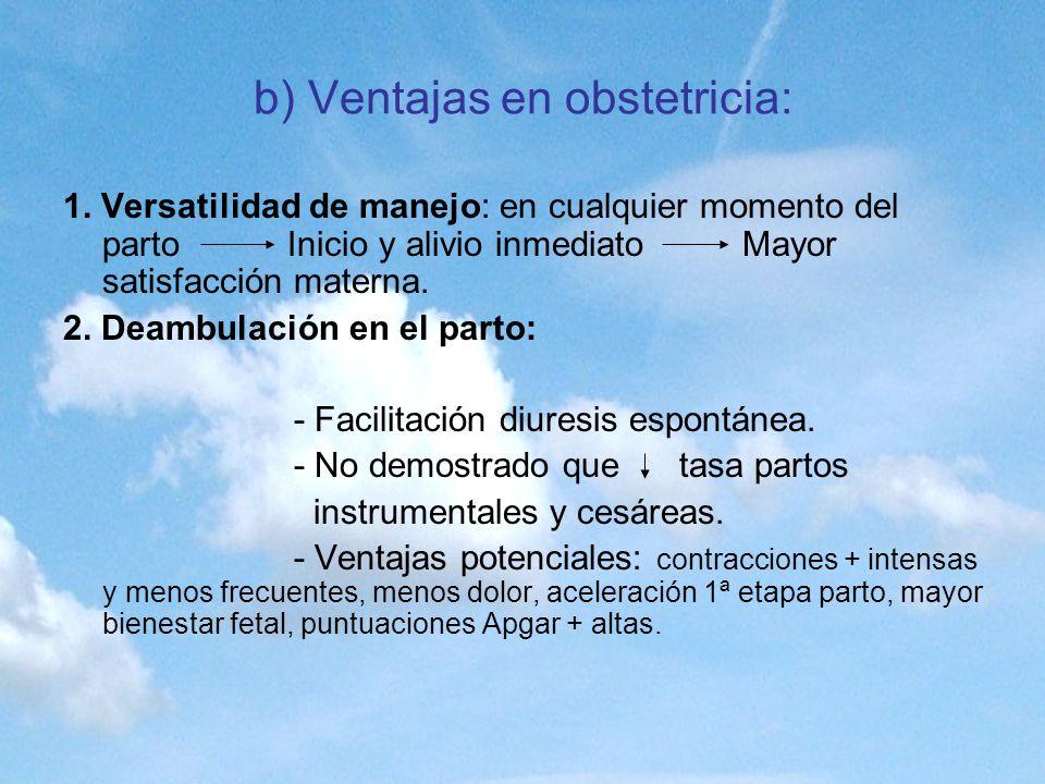 b) Ventajas en obstetricia: