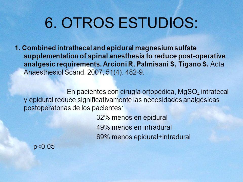 6. OTROS ESTUDIOS: