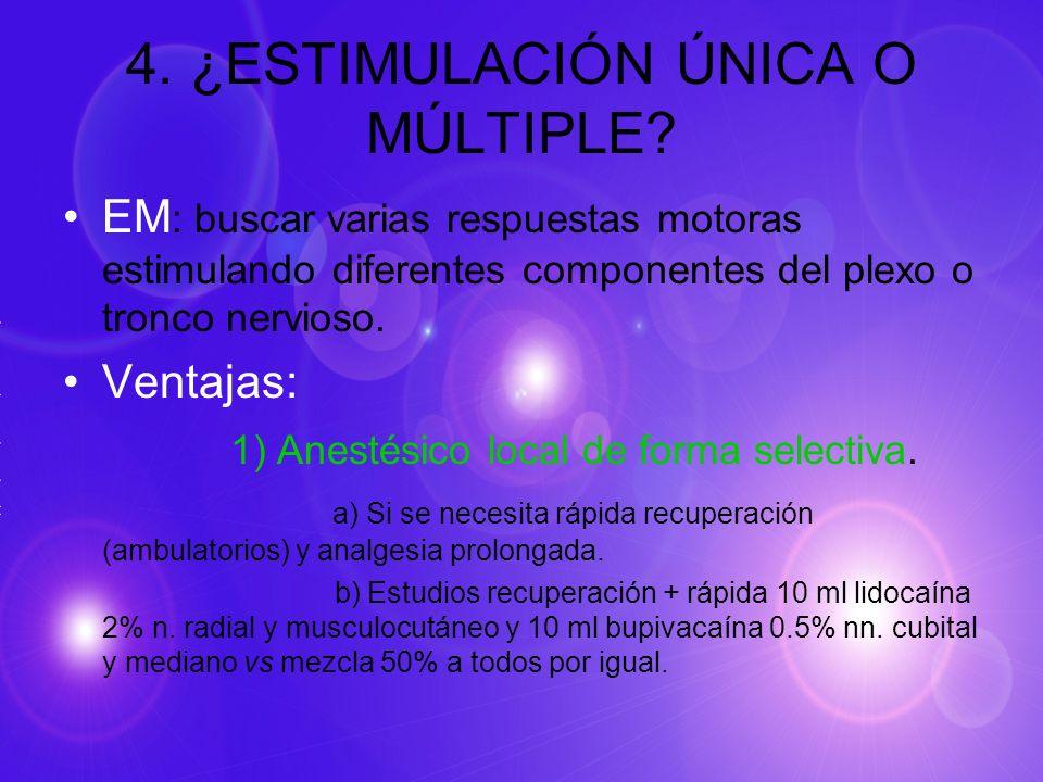 4. ¿ESTIMULACIÓN ÚNICA O MÚLTIPLE