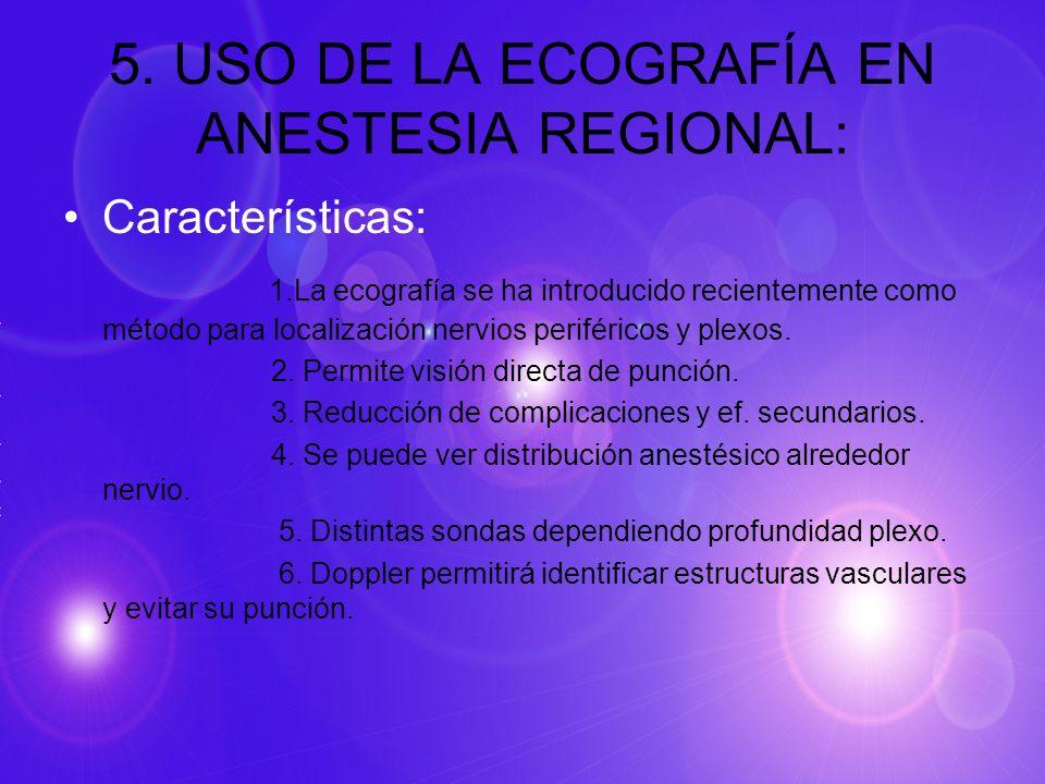 5. USO DE LA ECOGRAFÍA EN ANESTESIA REGIONAL: