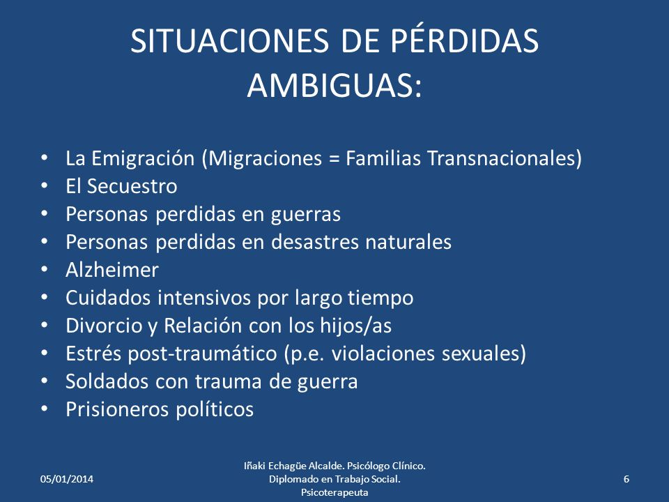 SITUACIONES DE PÉRDIDAS AMBIGUAS: