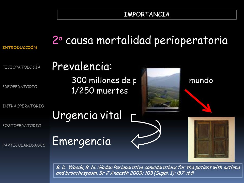 2a causa mortalidad perioperatoria Prevalencia: