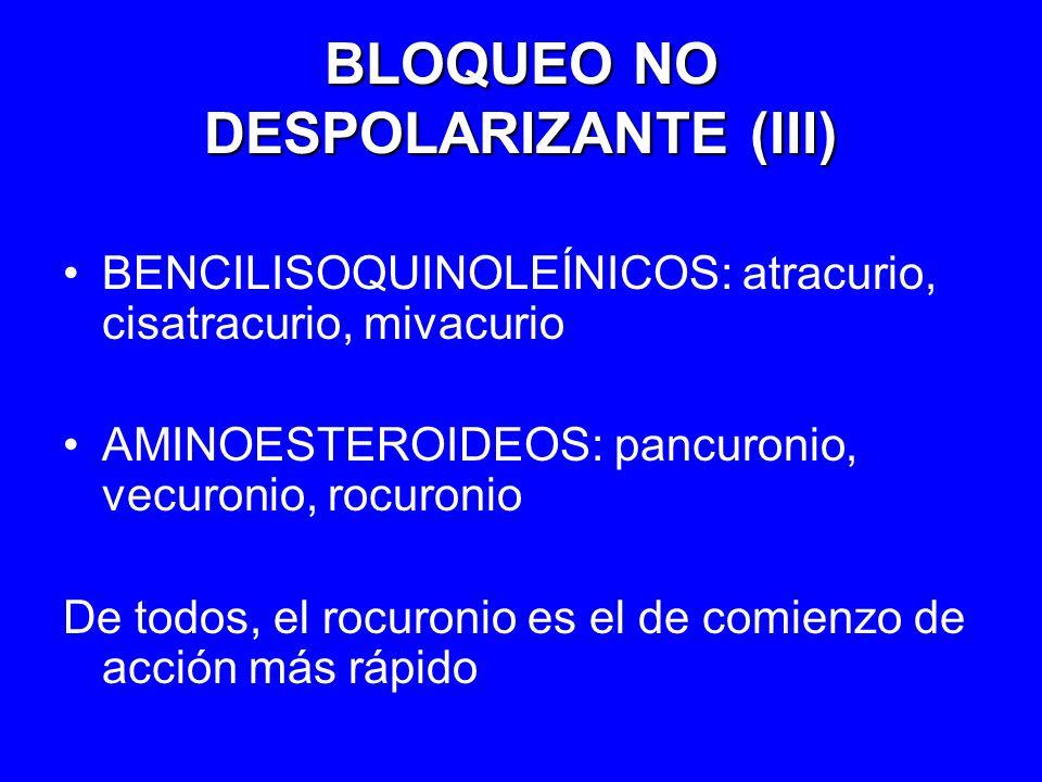 BLOQUEO NO DESPOLARIZANTE (III)