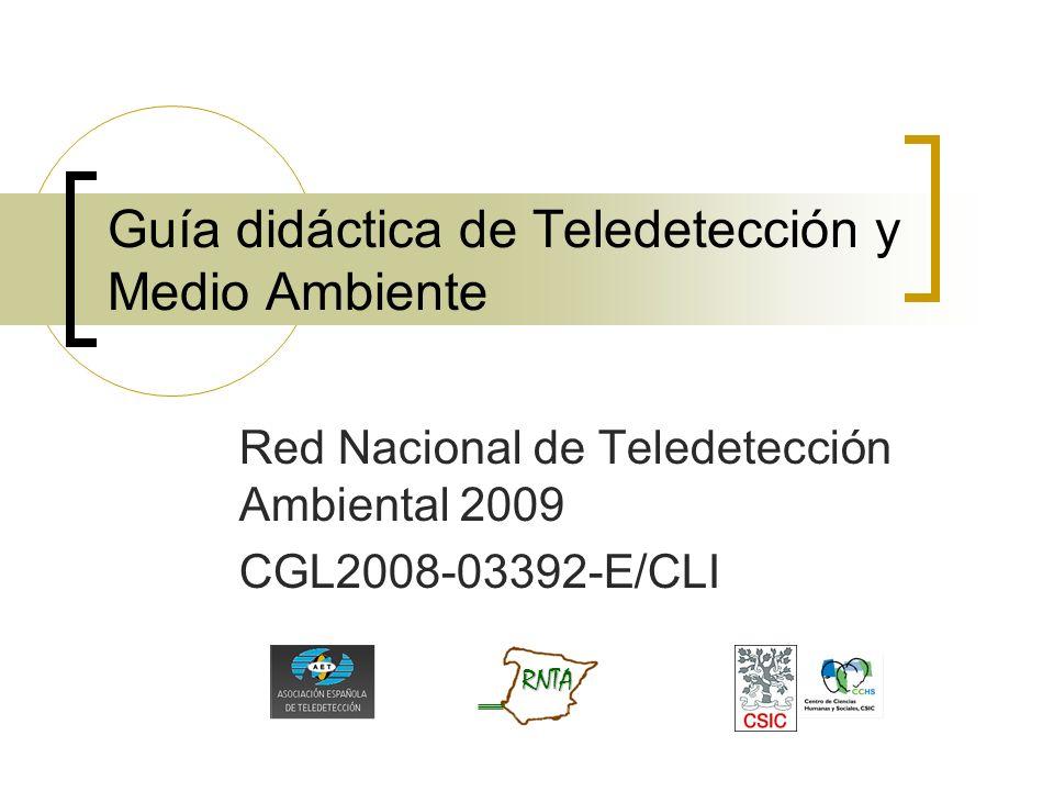 Guía didáctica de Teledetección y Medio Ambiente